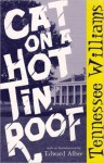 Cat on Hot Tin Roof - Tennessee Williams
