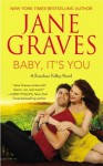 Baby, It's You - Jane Graves