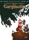 L'heure de la gargouille (Légendes de Troy) - Christophe Arleston, Didier Cassegrain