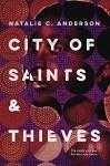 City of Saints & Thieves - Natalie C. Anderson