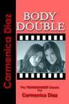 Body Double - Carmenica Diaz
