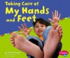 Taking Care of My Hands and Feet - Terri DeGezelle