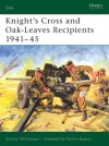 Knight's Cross and Oak-Leaves Recipients 1941-45 - Gordon Williamson