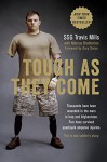 Tough As They Come - Travis Mills, Marcus Brotherton, Gary Sinise