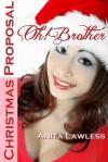 Oh! Brother: Christmas Proposal - Anita Lawless