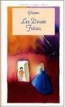 Les douze frères / L'ondine de l'étang / Les trois plumes - Jacob Grimm, Wilhelm Grimm