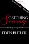 Catching Serenity (Seeking Serenity, #4) - Eden Butler