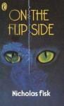 On The Flip Side - Nicholas Fisk