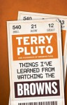 Things I've Learned from Watching the Browns - Terry Pluto