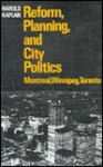 Reform Planning City Politics - Harold Kaplan