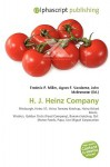 H. J. Heinz Company - Agnes F. Vandome, John McBrewster, Sam B Miller II