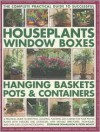 Successful Houseplants, Window Boxes, Hanging Baskets, Pots & Containers, Complete Practical Guide: A practical guide to selecting, locating, planting ... color photographs (Complete Practical Guide) - Stephanie Donaldson