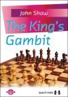 The King's Gambit - John Shaw
