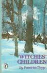 Witches' Children - Patricia Clapp
