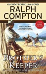 Brother's Keeper (Ralph Compton) - Ralph Compton, David Robbins
