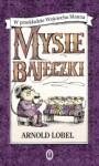 Mysie bajeczki - Arnold Lobel, Wojciech Mann