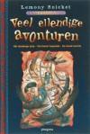 Veel ellendige avonturen (A Series of Unfortunate Events, #7, #8, #9) - Brett Helquist, Huberte Vriesendorp, Lemony Snicket