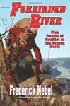 Forbidden River - Frederick Nebel, Tom Roberts