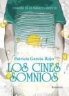 Los cines somnios - Patricia García-Rojo