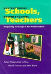 Restructuring Schools, Reconstructing Teachers: Responding To Change In The Primary School - Peter Woods, Geoff Troman, Bob Jeffrey