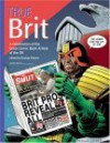 True Brit: A Celebration of the Great Comic Book Artists of the UK - George Khoury, Jon B. Cooke, David Roach