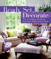 Ready, Set, Decorate: The Complete Guide to Getting It Right Every Time - House Beautiful Magazine, Emma Callery