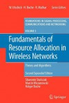 Fundamentals of Resource Allocation in Wireless Networks: Theory and Algorithms - Slawomir Stanczak, Marcin Wiczanowski, Holger Boche