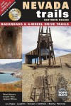 Nevada Trails Southern Region: Backroads & 4-Wheel Drive Trails - Peter Massey, Angela Titus, Jeanne Wilson