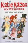 Red, White, and--Achoo! - Nancy E. Krulik, John & Wendy