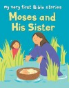 Moses and His Sister - Lois Rock