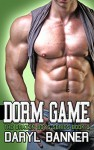 Dorm Game (The Brazen Boys) - Daryl Banner