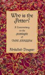 Who is The Potter? - Abdullah Dougan
