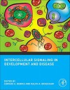 Intercellular Signaling in Development and Disease - Edward A. Dennis, Ralph A. Bradshaw