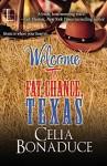 Welcome To Fat Chance, Texas - Celia Bonaduce