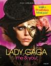 Lady Gaga: Me & You - Posy Edwards