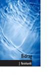 Bidrag (Danish Edition) - J Reinhardt