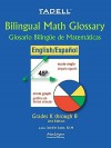 Tadell Bilingual Math Glossary Grades K-8 - InterLingua Publishing, Jennifer Gilbert