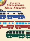 Fun with Streamlined Trains Stencils - A.G. Smith
