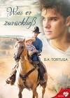 Was er zurückließ (BELOVED 17) - Susanne Scholze, B.A. Tortuga