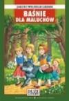 Baśnie dla maluchów - Wilhelm Grimm