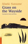 Grass on the wayside (Michikusa) by Natsume Soseki (2000-01-01) - Natsume Soseki