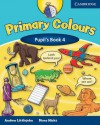 Primary Colours, Level 4 Pupil's Book - Andrew Littlejohn