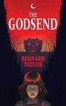 The Godsend (Valancourt 20th Century Classics) - Bernard Taylor, Mary Danby