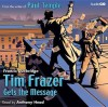 Tim Frazer Gets the Message - Francis Durbridge, Anthony Head