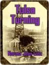 Tulsa Turning (Tulsa #2) - Norma Jean Lutz