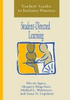Teacher's Guides to Inclusive Practices: Student-Directed Learning - Martin Agran, Margaret King-Sears, Michael L. Wehmeyer, Susan R. Copeland