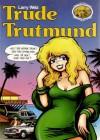 Trude Trutmund - Larry Welz, Jens Peder Agger