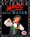 Science Magic with Water - Chris Oxlade