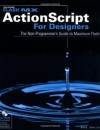 Flash MX ActionScript For Designers: The Non-Programmer's Guide to Maximum Flash (Flash (Wiley)) - Doug Sahlin
