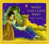 What Can I Give Him? - Christina Rossetti
